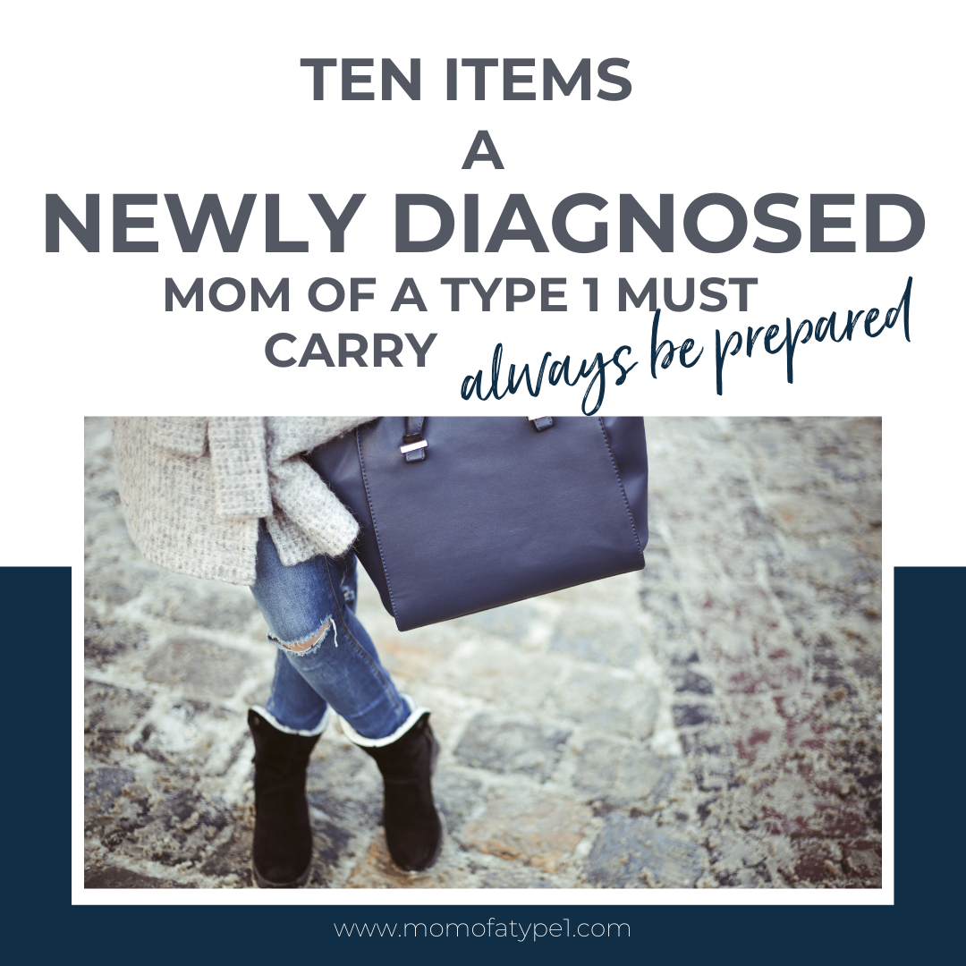 Get organized and confident to leave the house with these 10 items a newly diagnosed Mom of a Type 1 must carry. If you have a Type 1 child, this list will help you feel less stressed and help you prepare for your new Type 1 Diabetic Lifestyle.